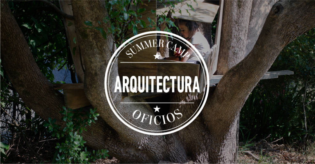 Arquitectura campamento verán